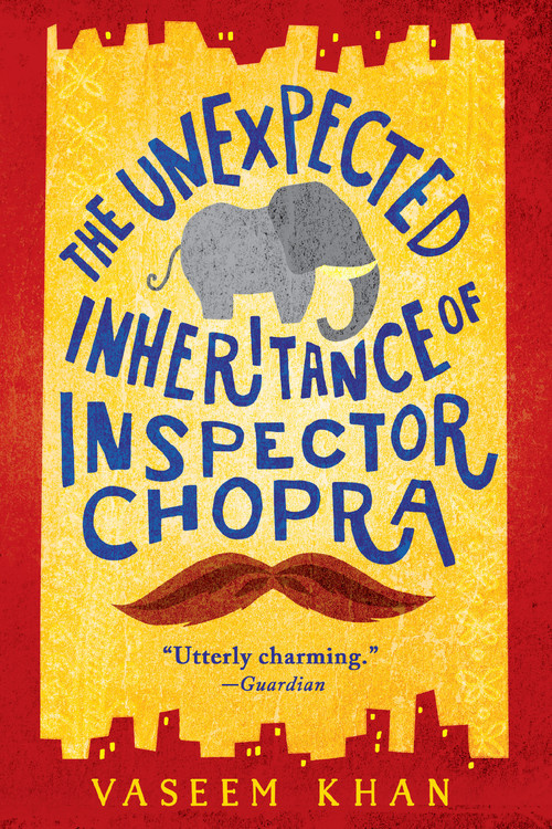 The Unexpected Inheritance of Inspector Chopra by Vaseem Khan Book Cover
