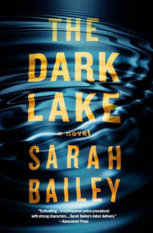 The Dark Lake by Sarah Bailey Book Cover