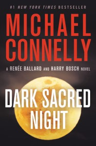 Dark Sacred Night paperback by Michael Connelly